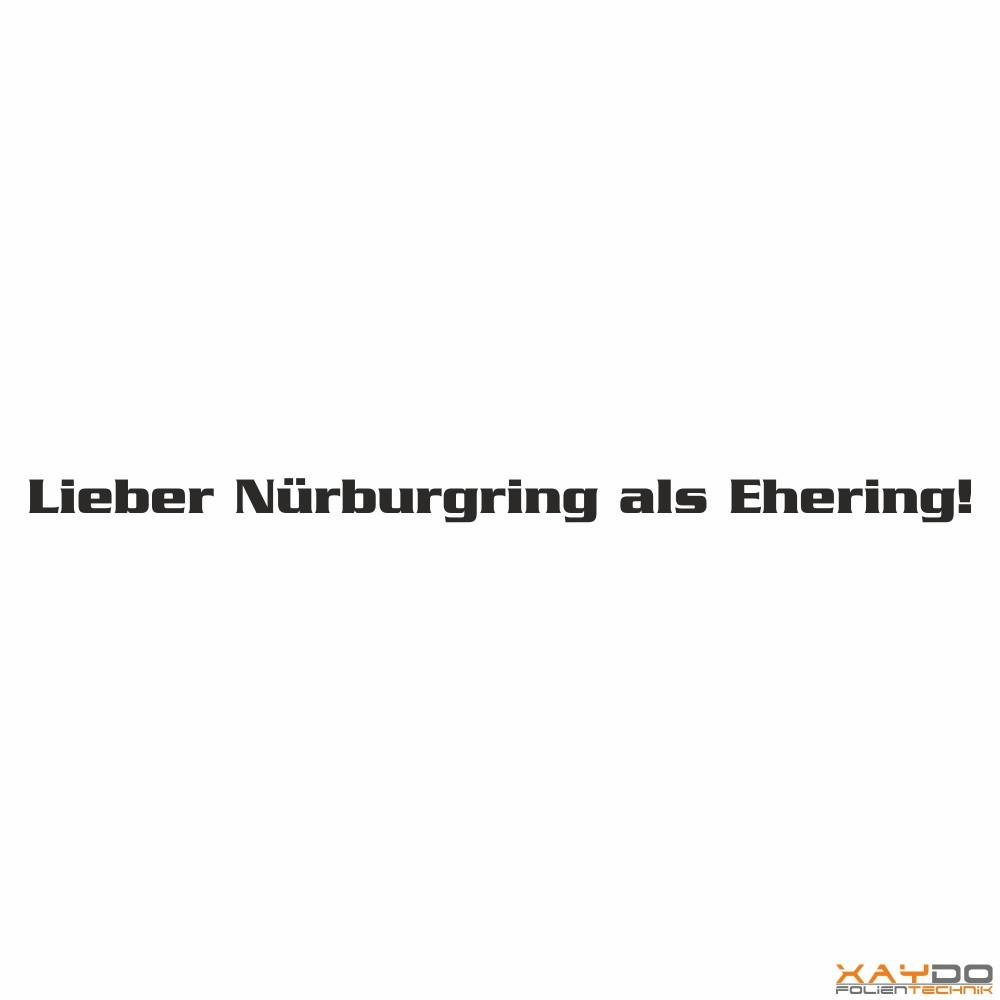 """autoaufkleber """"lieber nürburgring als ehering!"""""""