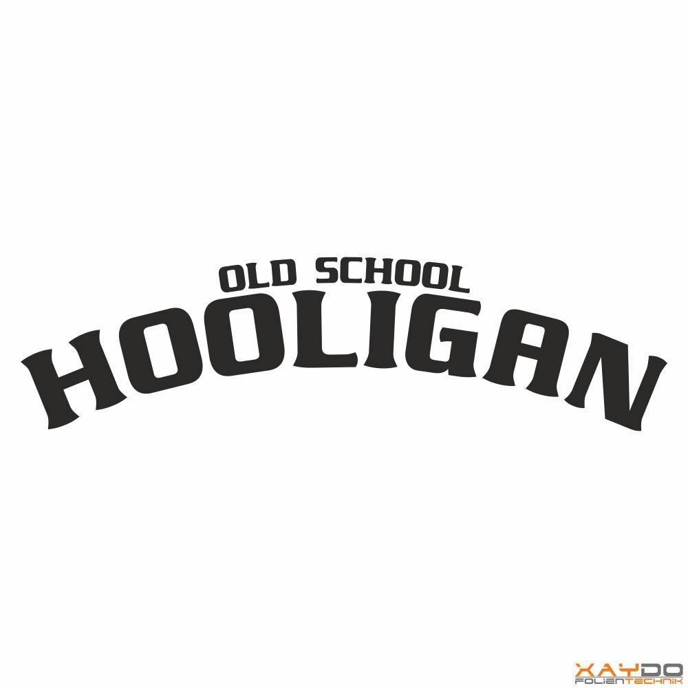 Autoaufkleber Old School Hooligan