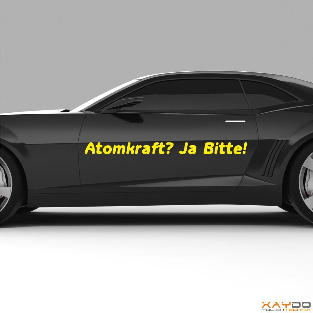"Autoaufkleber Spruch ""Atomkraft? Ja Bitte! V.1"""