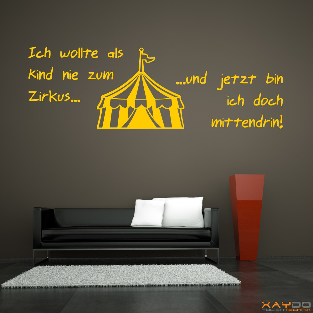 wandtattoo ich wollte als kind nie zum zirkus. Black Bedroom Furniture Sets. Home Design Ideas