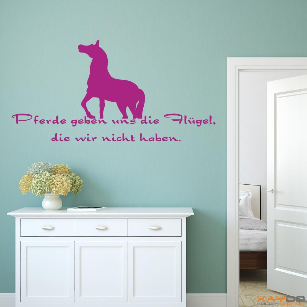 """Wandtattoo """"Pferde geben uns die Flügel..."""""""