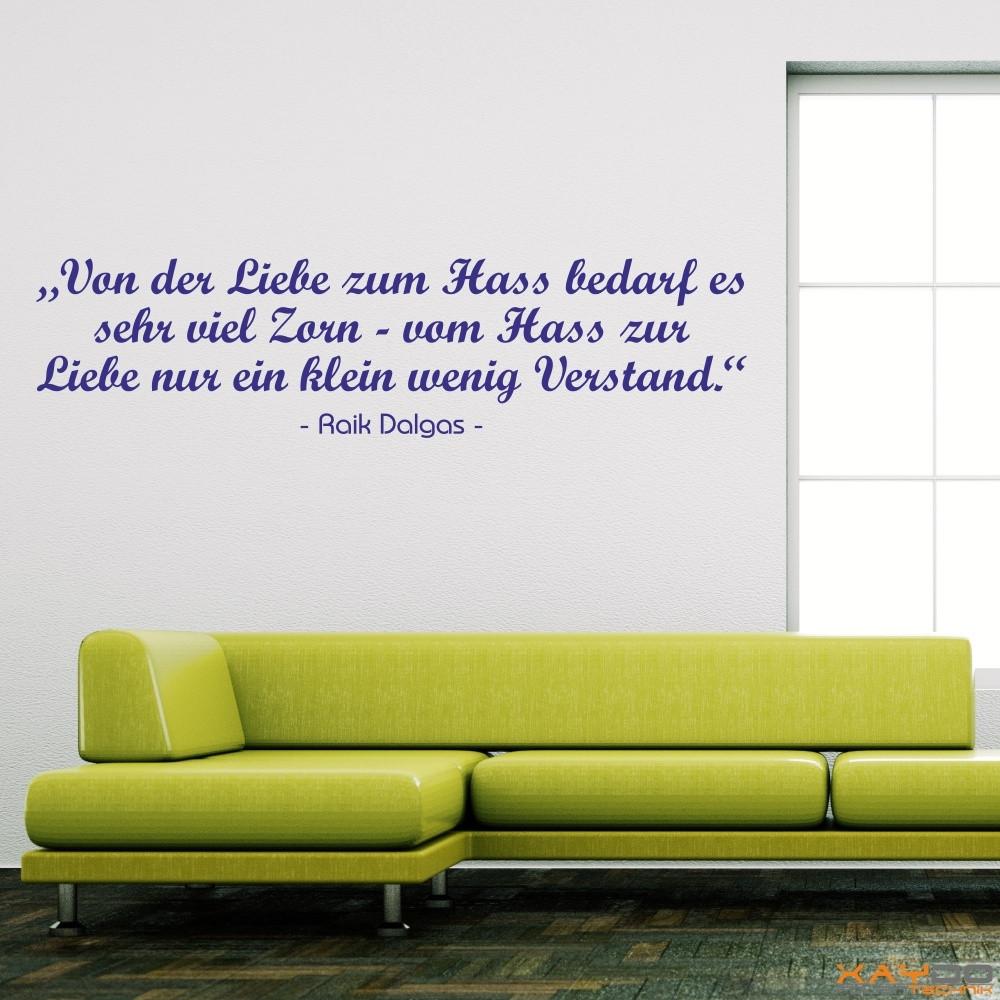 """Wandtattoo """"Von der Liebe zum Hass..."""""""