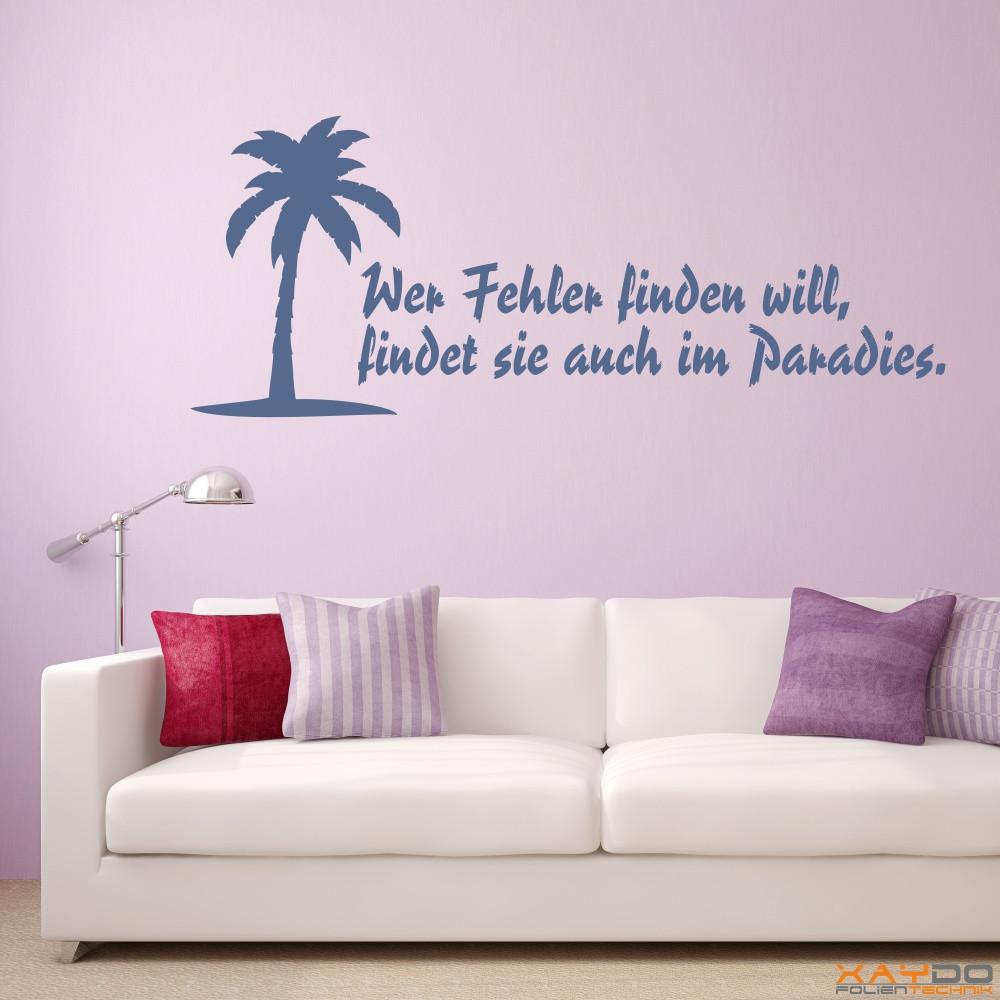 """Wandtattoo """"Wer Fehler finden will, findet sie auch im Paradies."""""""