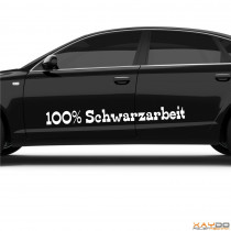 """Autoaufkleber """"100% Schwarzarbeit"""""""