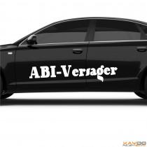 """Autoaufkleber """"ABI-Versager"""""""