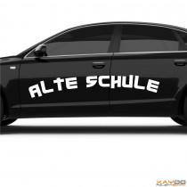 """Autoaufkleber """"Alte Schule"""""""