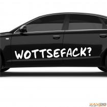 "Autoaufkleber ""Wottsefack?!"""
