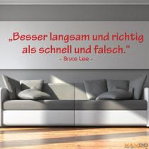"""Wandtattoo """"Besser langsam und richtig als..."""""""