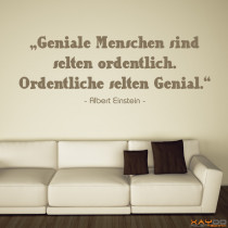 """Wandtattoo """"Geniale Menschen sind selten ordentlich..."""""""