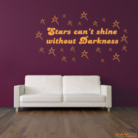 "Wandtattoo ""Stars can't shine without Darkness"""