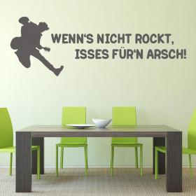 """Wandtattoo """"Wenn's nicht rockt..."""""""